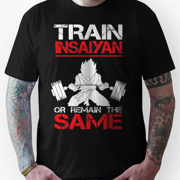 Train Insaiyan Remain Same - Vegeta Unisex T-Shirt