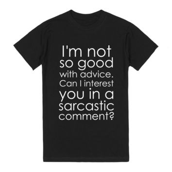 Can I Interest You In A Sarcastic Comment?