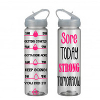 Motivational Water Bottle With Straw, Personalized Water Bottle, Water Tracking Bottle, Sore Today Strong Tomorrow