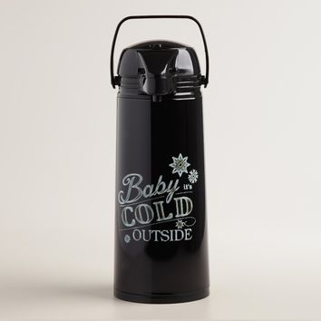 """Baby It's Cold Outside"" Hot Drink Dispenser"