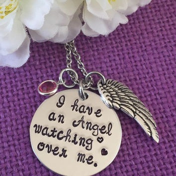 Memorial Jewelry Necklace - Remembrance Jewelry - I have an angel watching over me - In memory - My angel - birthstone - Wing - hand stampe
