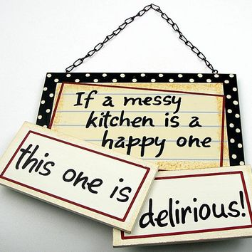 Messy Kitchen Plaque