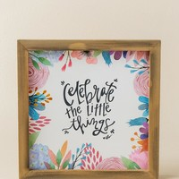 Celebrate The Little Things Wall Decor