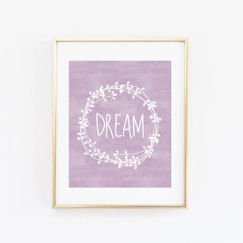 Dream Nursery Wall Art Inspirational Quote Printable, Laurel Wreath Lavender Purple Tribal Boho Girl Baby Shower Gift Bedroom Decor
