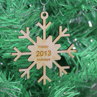 Snowflake Christmas Ornament Happy Holidays 2013 Wood Laser Cut and Engraved