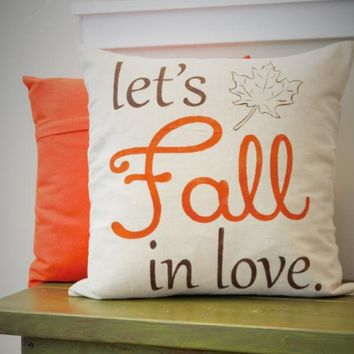 Let's Fall In Love Pillow Cover
