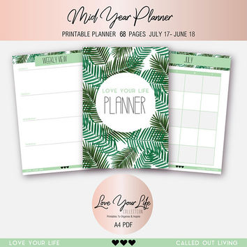 2017 2018 Planner - Mid Year Planner, Green palm foliage, To do List, Goal Planner, Monthly Planner, Weekly Planner - DIGITAL DOWNLOAD A4
