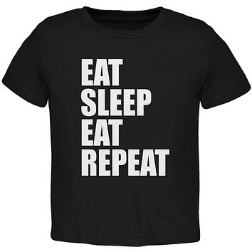 Eat Sleep Eat Repeat Funny Toddler T Shirt