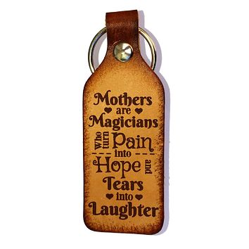 Mothers are Magicians Leather Keychain