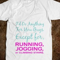 Id do anything for you - Movie Quote Shirts