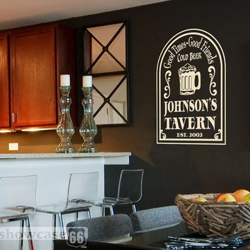 Personalized Tavern, Good times - Vinyl Wall Art - FREE Shipping - Fun Bar Wall Decal
