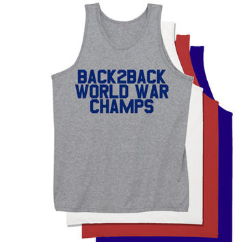 Back 2 Back World War Champs Fourth of July Tank Top | Fourth of July Shirt | Team USA Shirt | American Flag Tank Tops | Merica Shirt