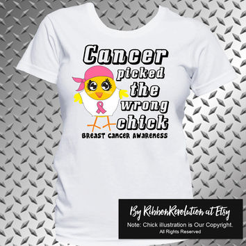 Breast Cancer Picked The Wrong Chick Shirt