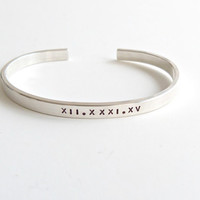 Silver Cuff Bracelet Monogrammed Bracelet Sterling Silver Personalized Roman Numeral Bracelet Secret message Engagement gift Proposal Idea