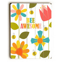 Bee Awesome Wood Sign