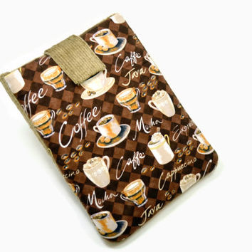 Handcrafted Tablet Case from Coffee  Print  Fabric /  Case for iPad,  Kindle Fire HD, Google Nexus , Samsung Galaxy Tab