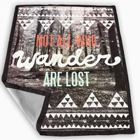 Tolkien Quote Not All Who Wander Are Lost Blanket for Kids Blanket, Fleece Blanket Cute and Awesome Blanket for your bedding, Blanket fleece **