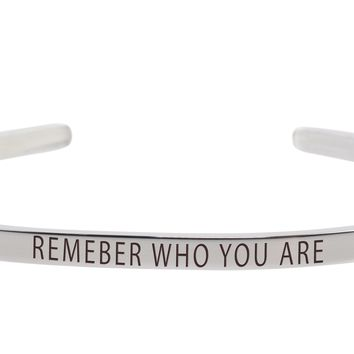 Remember who you are 3mm solid stainless steel cuff