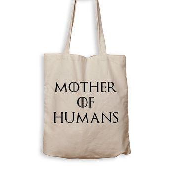 Mother Of Humans - Tote Bag