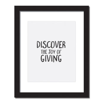 Inspirational quote print 'Discover the joy in giving'