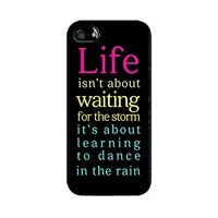 Iphone Quote Cases-Life isn't about waiting for the storm-Hard Plastic, Protective Black Case, Dust and Scratch Proof for Iphone 6 6S