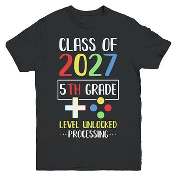 Class Of 2027 5th Grade Level Unlock Gaming Back Go School Youth