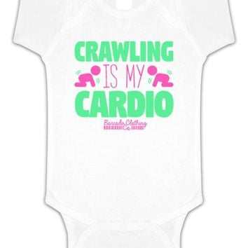 Crawling Is My Cardio