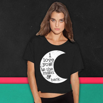 I Love You To The Moon And Back (Tank) boxy tee