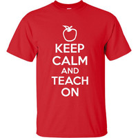 Keep Calm & Teach On Teachers Gift Cool Teachers T Shirt Must Have Christmas Gift for Teacher Unisex and Ladies Fit Tees