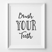 Brush Your Teeth Print, Nursery Decor, wall art, kids room decor, poster, black and white, scandinavian poster, nursery prints