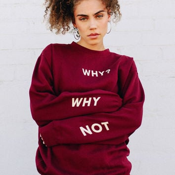WHY NOT CREWNECK - Shop Jeen - powered by Hingeto