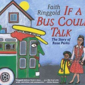 If a Bus Could Talk: The Story of Rosa Parks (Reading Rainbow Book)