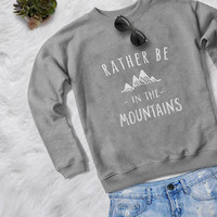 Mountain sweatshirt adventure camping gift womens jumper crewneck graphic sweater hiking gifts womens pullover crew neck sweatshirt
