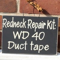 Redneck Repair Kit Sign, Funny, Family, Friends | icehousecrafts - Folk Art & Primitives on ArtFire