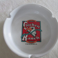Vintage Chicken Ranch Souvenir Ashtray--Nevada--Western Best Ltd--Tobbacciana