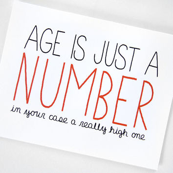 Funny Birthday Card. Age Is Just A Number. Red, Black on White Folded Cardstock.