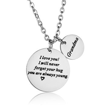 Grandma I Love You I Will Never Forget Your Hug Family Stainless Steel Women Pendant Necklace Jewelry Grandmother Gifts Collier