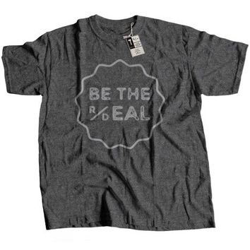 BE THE REAL DEAL