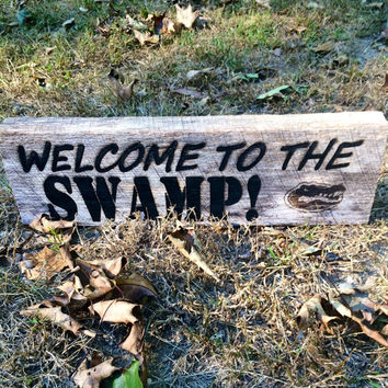 WELCOME To The SWAMP Shelf Sign