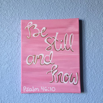 Be Still and Know Bible verse painting Psalm 46:10 wall decor stretched canvas