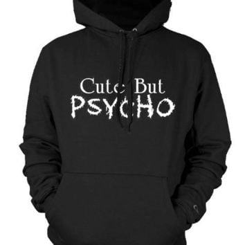 Cute But Psycho Mens Sweatshirt, Funky Trendy Funny Sayings Pullover Hoodie, Large, Black