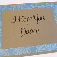 I Hope You Dance - Blue Quote Note Card