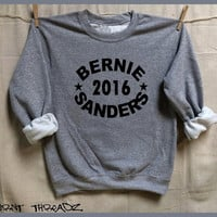 BERNIE Sanders 2016. S-XL. Gray Unisex Sweatshirt. Mens Womens Clothing.Bernie for President. USA. feel the Bern!