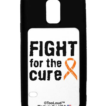 Fight for the Cure - Orange Ribbon Leukemia Galaxy S5 Case  by TooLoud