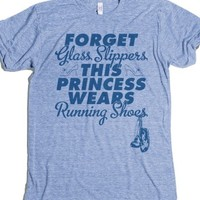 Forget Glass Slippers This Princess Wears Running Shoes-T-Shirt 2XL |