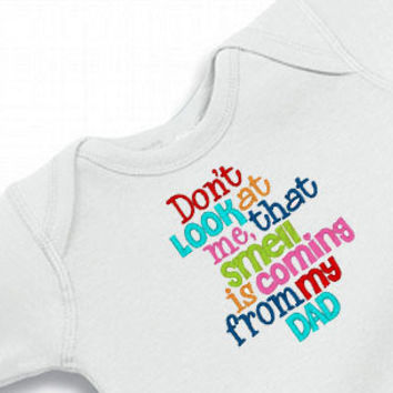 Don't Look at Me Embroidered Onesuit for the Baby