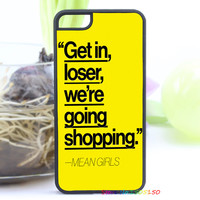 Mean Girls Quote fashion cover case for iphone 4 4s 5 5s 5c for 6 & 6 plus