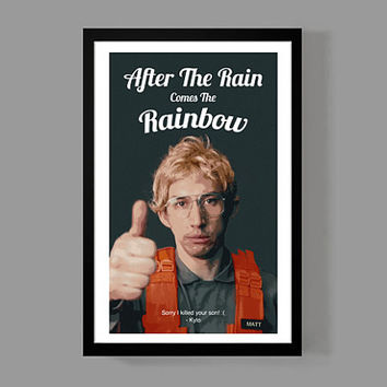 Kylo Ren Custom Poster - After The Rain Comes The Rainbow - Inspirational, Motivational, Funny, Quote