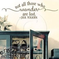 Not all those who Wander are Lost Quote Vinyl Wall Decal Sticker J.R.R. Tolkien