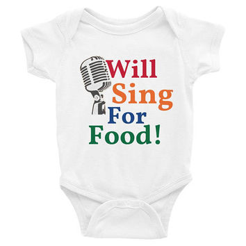 Will Sing For Food, music baby clothes, music baby Onesuits, music baby Onesuits, music baby shirt, trendy baby clothes, baby shower gift,